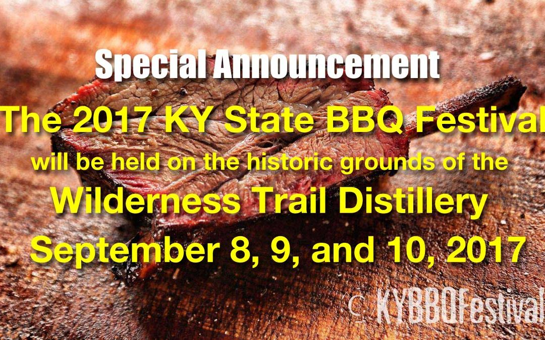 The Kentucky State BBQ Festival is on the move!